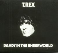 Sep15, T.Rex, Dandy in the Underworld
